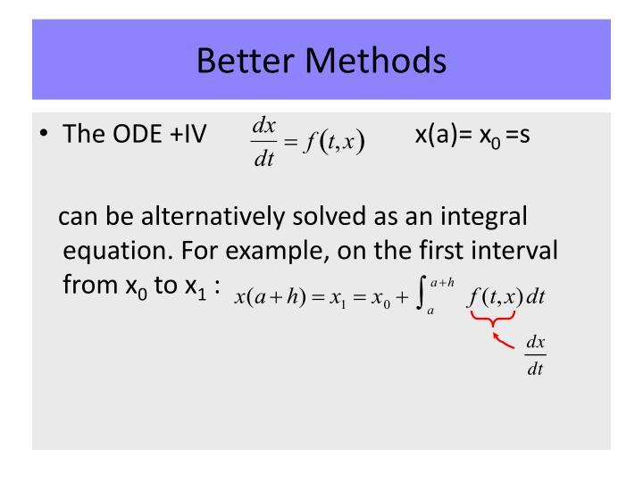 Better methods