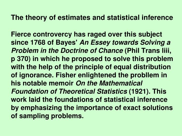 The theory of estimates and statistical inference