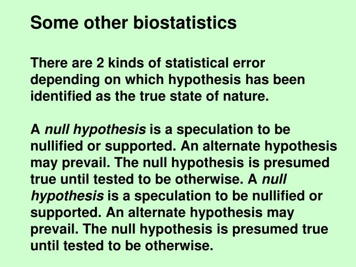 Some other biostatistics