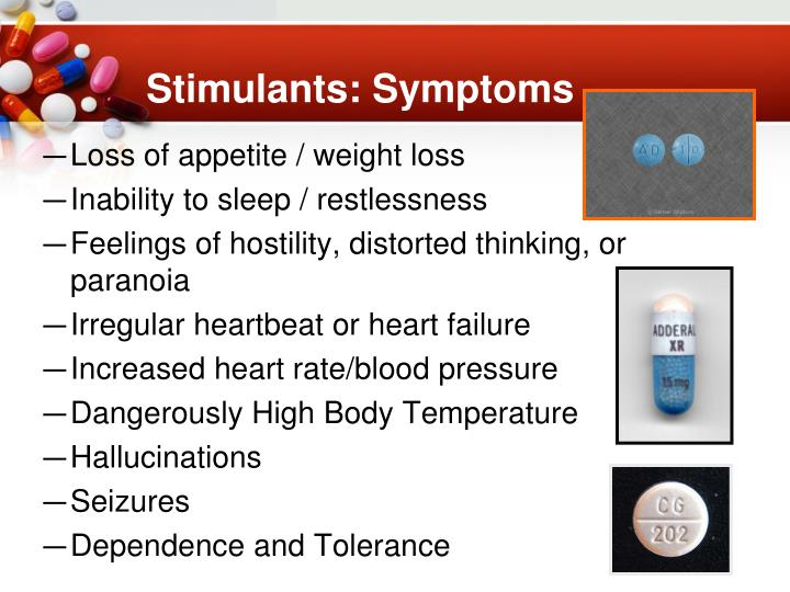 Stimulants: Symptoms