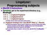 lingalyzer preprocessing subjects