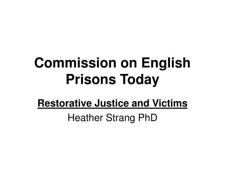 Commission on english prisons today