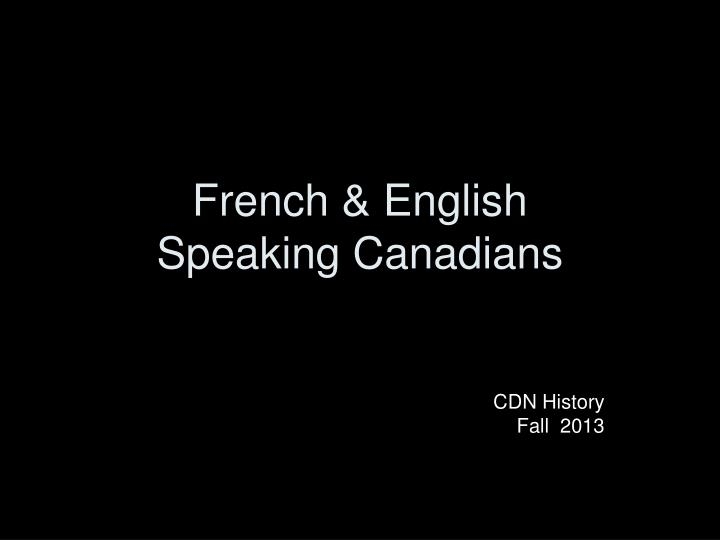 French english speaking canadians