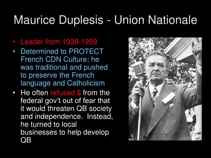 Maurice Duplesis - Union Nationale