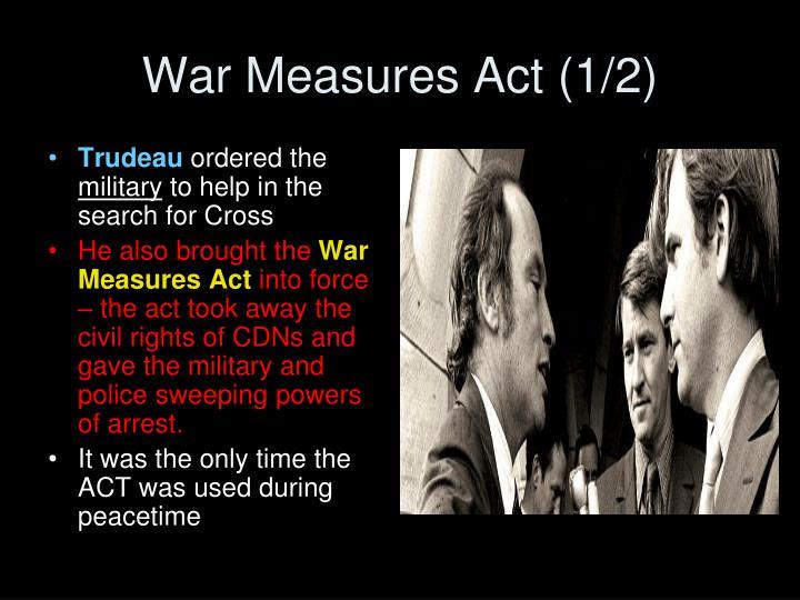 War Measures Act (1/2)