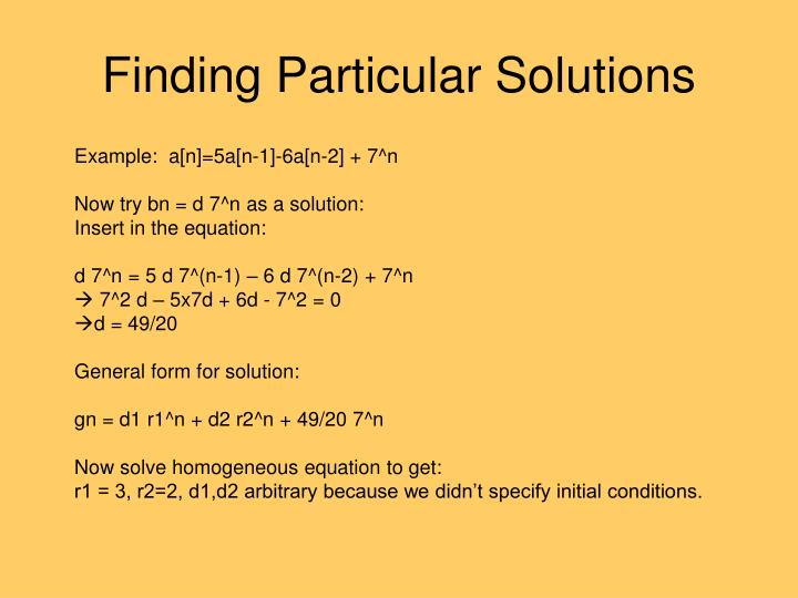 Finding Particular Solutions