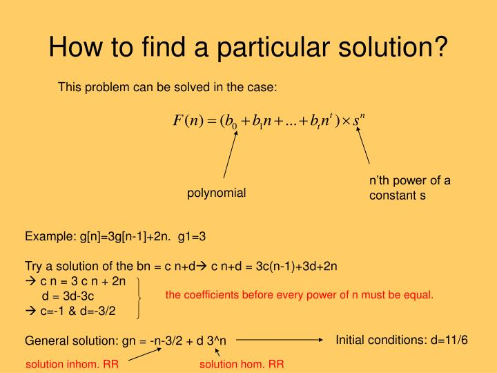 How to find a particular solution?