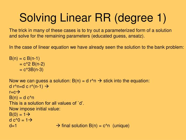 Solving Linear RR (degree 1)