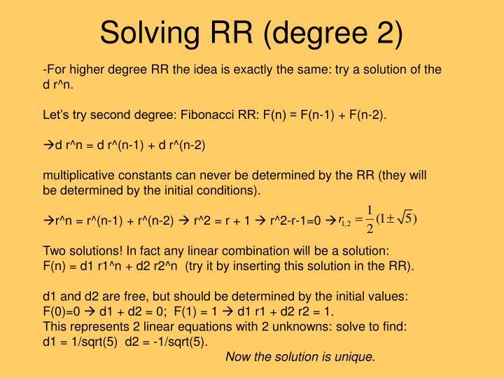 Solving RR (degree 2)