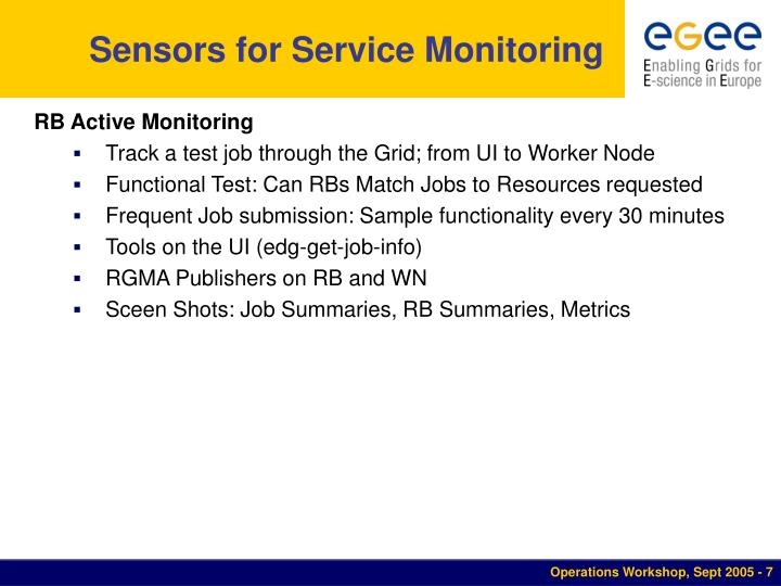 Sensors for Service Monitoring