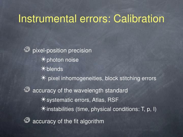 Instrumental errors: Calibration