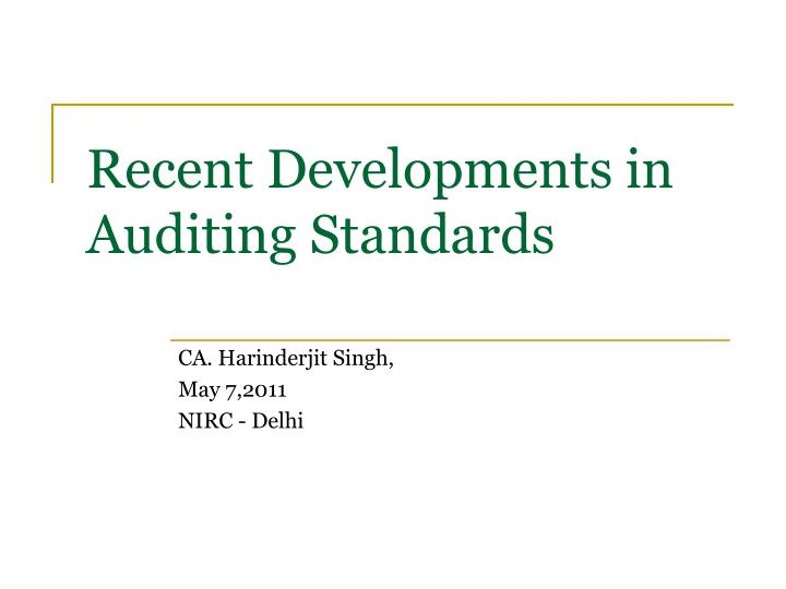 recent developments in auditing standards n.