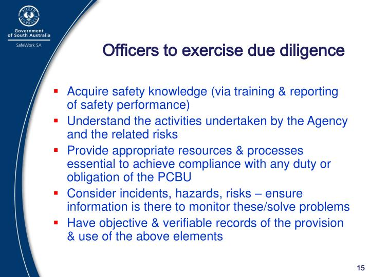 Officers to exercise due diligence
