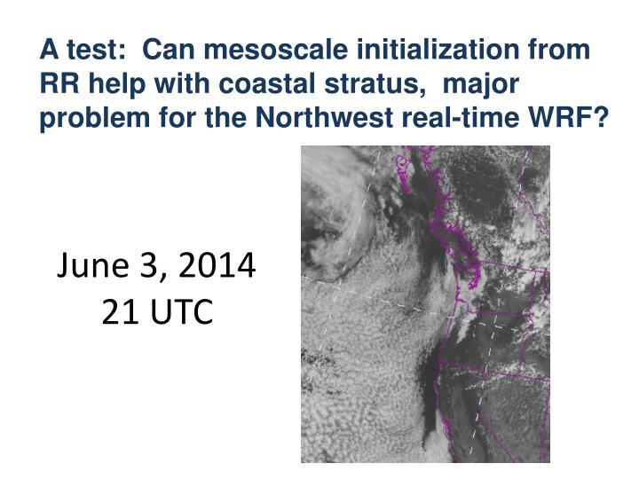 June 3, 2014 21 UTC
