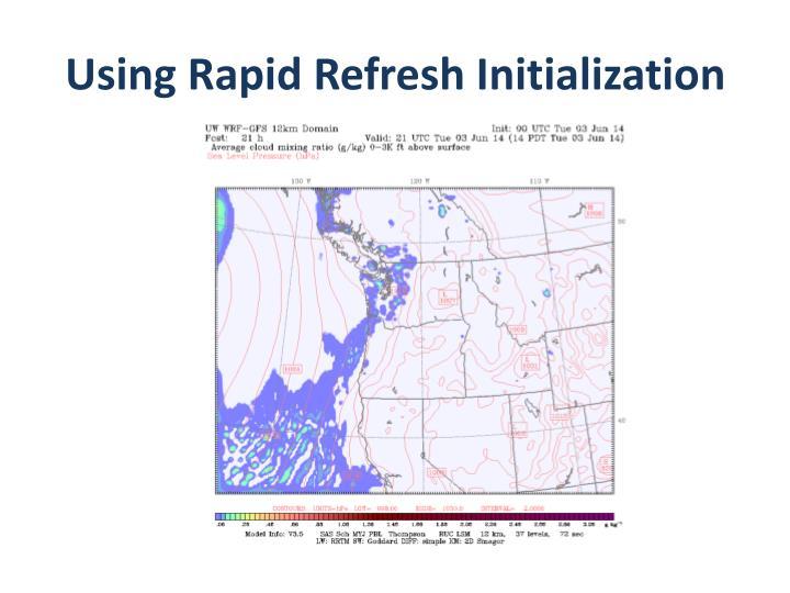 Using Rapid Refresh Initialization