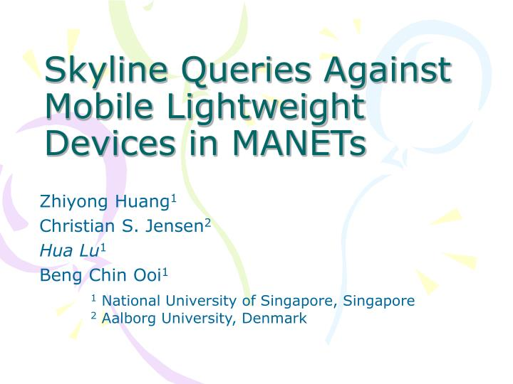 skyline queries against mobile lightweight devices in manets n.