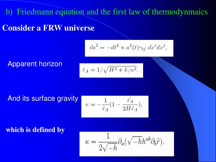 b)  Friedmann equation and the first law of thermodynmaics