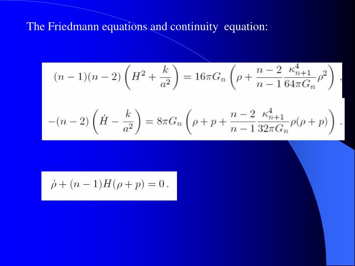 The Friedmann equations and continuity  equation: