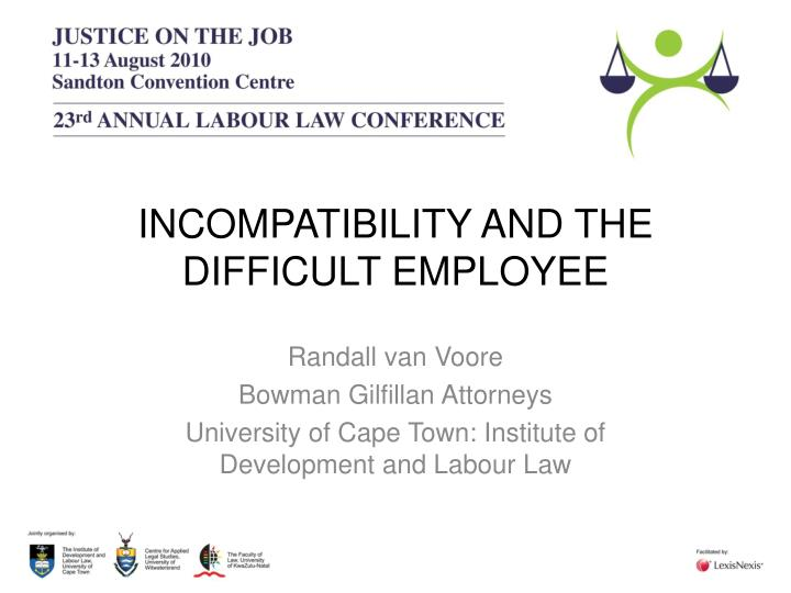 incompatibility and the difficult employee n.