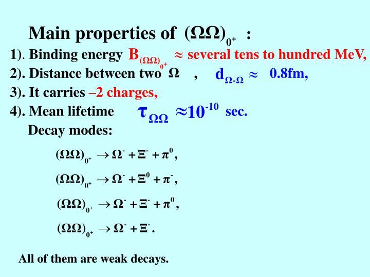 Main properties of