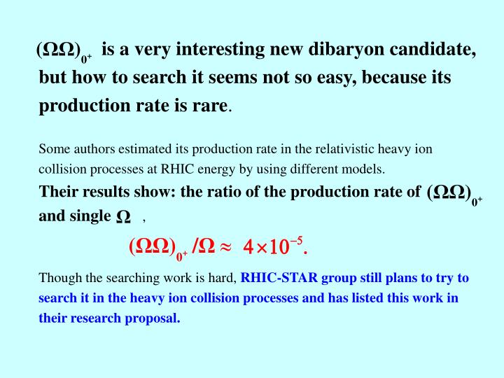 is a very interesting new dibaryon candidate,