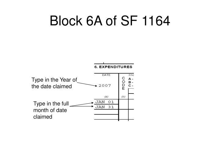 Block 6A of SF 1164