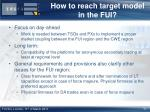 how to reach target model in the fui