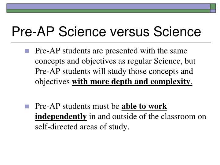 Pre-AP Science versus Science