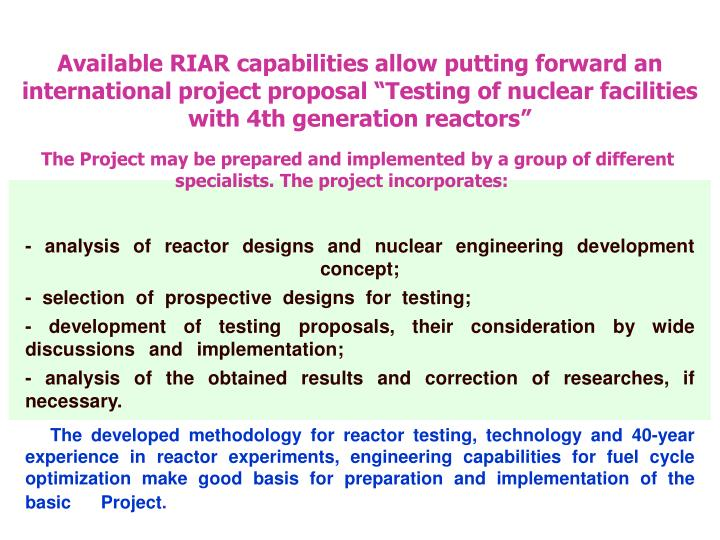 "Available RIAR capabilities allow putting forward an international project proposal ""Testing of nuclear facilities with 4th generation reactors"""