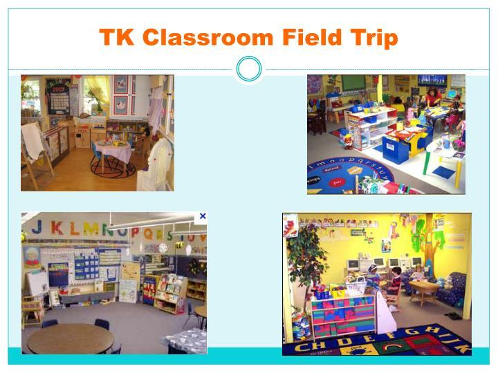 TK Classroom Field Trip