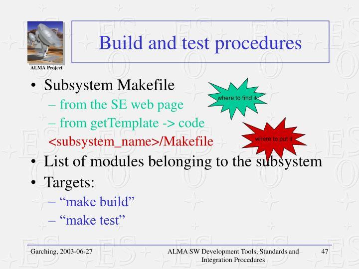 Build and test procedures