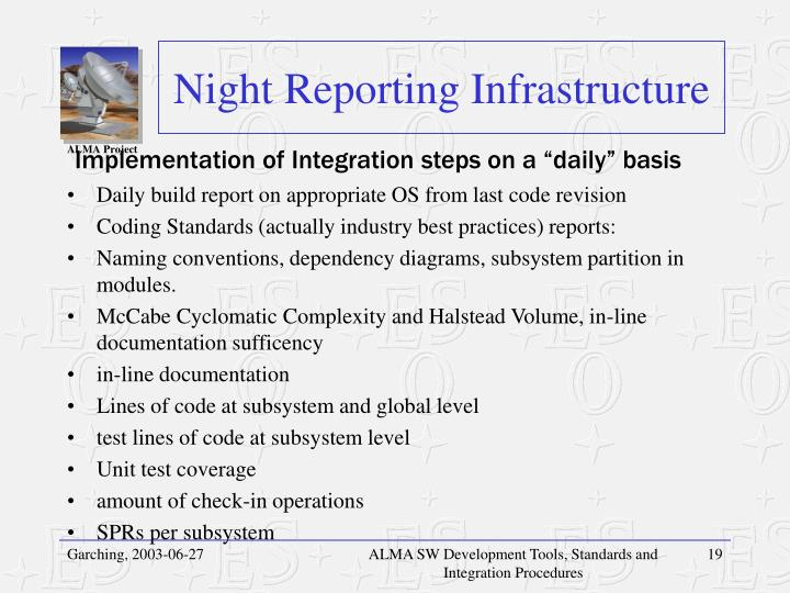 Night Reporting Infrastructure