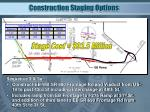 construction staging options1