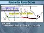 construction staging options2