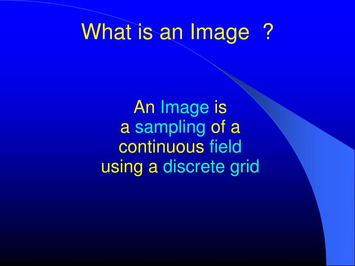 What is an Image  ?
