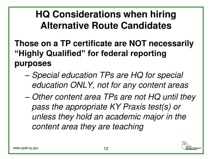 HQ Considerations when hiring Alternative Route Candidates