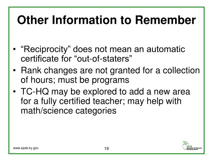 Other Information to Remember