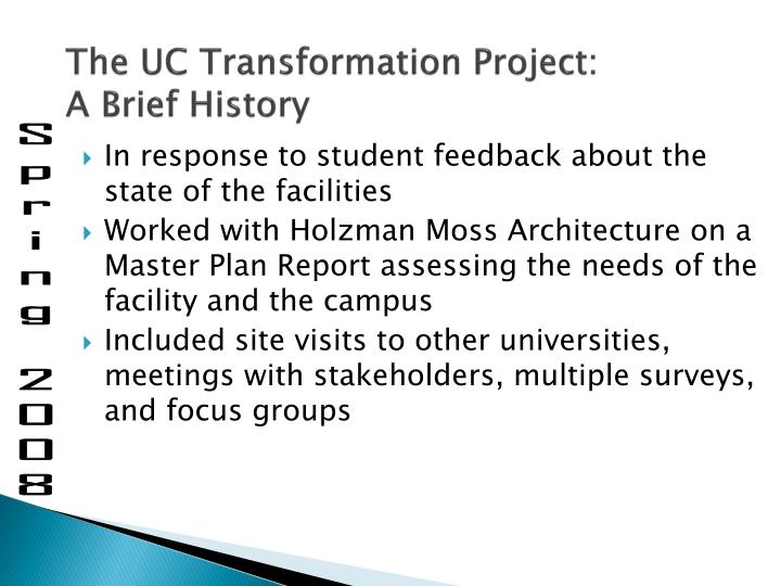 The uc transformation project a brief history