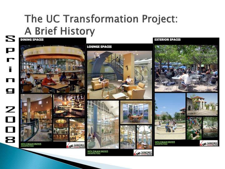 The uc transformation project a brief history1