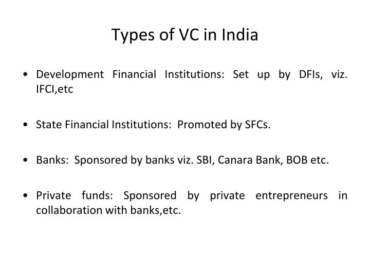 Types of VC in India