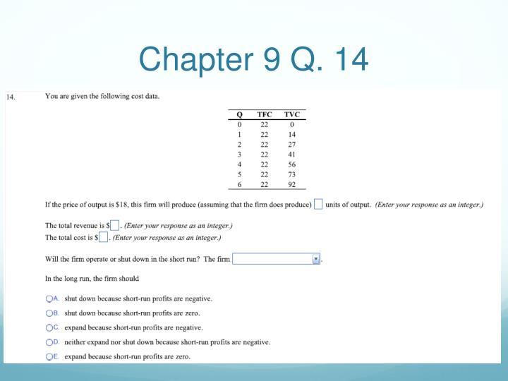 Chapter 9 Q. 14