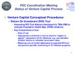 psc coordination meeting status of venture capital process5