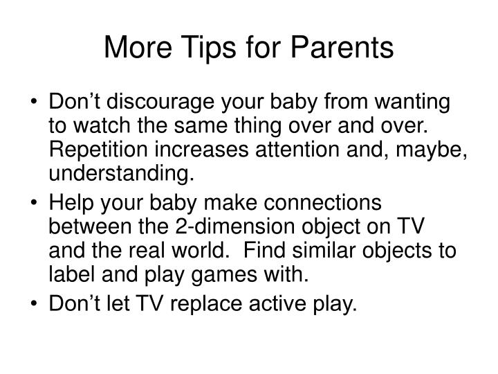 More Tips for Parents