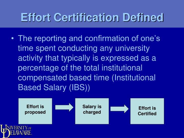 Effort Certification Defined