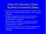 keep va informed of each student s enrollment status