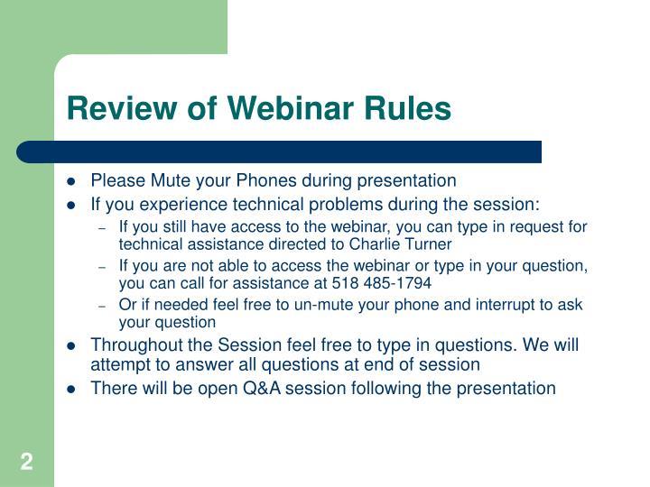Review of webinar rules