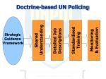 doctrine based un policing