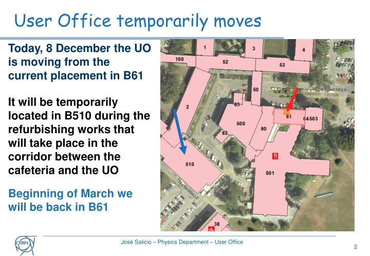 User office temporarily moves