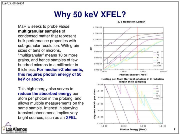 Why 50 keV XFEL?