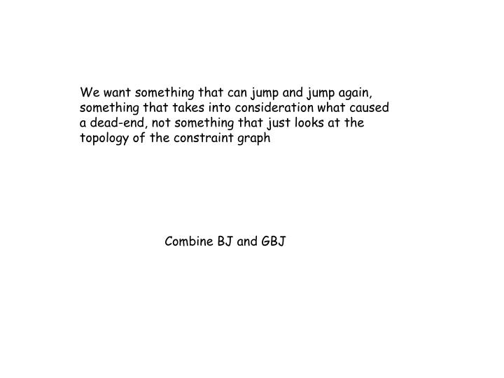 We want something that can jump and jump again,